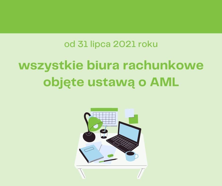 Od 31 lipca 2021 roku – wszystkie biura rachunkowe objęte ustawą o AML